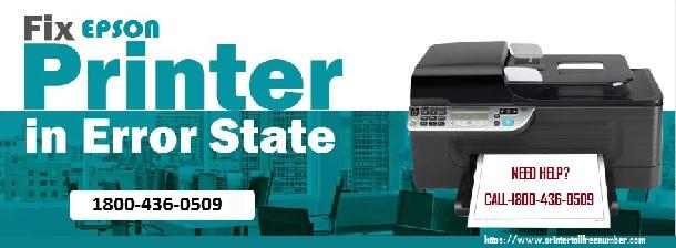 Epson Printer Error State? Fix It Here Now With 1800-436-0509